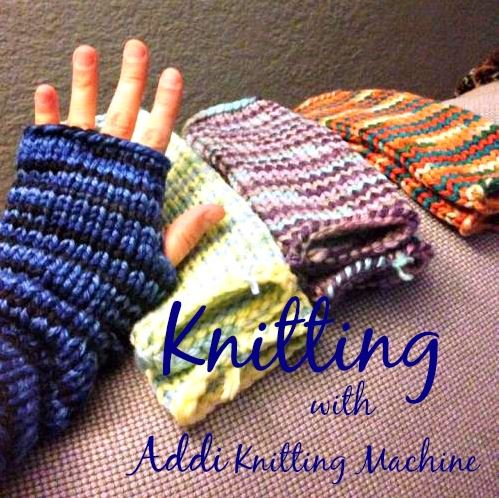 Knitting with Addi Knitting Machine