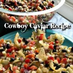 Cowboy Caviar Recipe We've Tried It